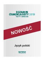 Egzamin ósmoklasisty. Język polski. Testy i arkusze
